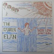 FAMILY ELAN - BOW LOW BRIGHT GLOW (+CD)