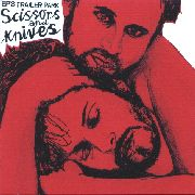 EP'S TRAILER PARK - SCISSORS AND KNIVES