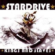 STARDRIVE (HUNGARY) - KINGS AND SLAVES