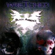 WRETCHED (GERMANY) - BLACK AMBIANCE