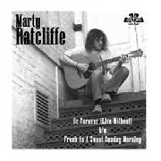 RATCLIFFE, MARTY - OR FOREVER (LIVE WITHOUT)/FRESH