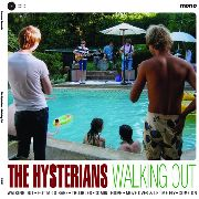 "HYSTERIANS - WALKING OUT (10"")"