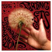 PARTING GIFTS - STRYCHNINE DANDELIONS
