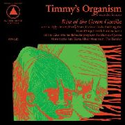 TIMMY'S ORGANISM - RISE OF THE GREEN GORILLA