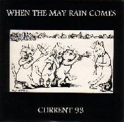 CURRENT 93 - (PURPLE) WHEN THE MAY RAIN COMES