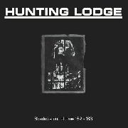 "HUNTING LODGE - SHADOWS OUT OF TIME 82-83 (3LP+7"")"