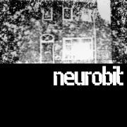 NEUROBIT - TILL IT ALL FADES AWAY