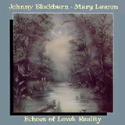 BLACKBURN, JOHNNY -& MARY LAUREN- - ECHOES OF LOVE'S REALITY