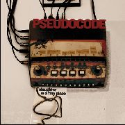 PSEUDO CODE - SLAUGHTER IN A TINY PLACE (2LP)