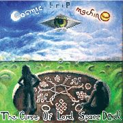 COSMIC TRIP MACHINE - (BLACK) CURSE OF LORD SPACE DEVIL