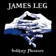 LEG, JAMES - SOLITARY PLEASURE