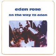 EDEN ROSE - ON THE WAY TO EDEN (USA)