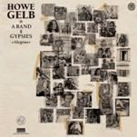 GELB, HOWE -& A BAND OF GYPSIES- - ALEGRIAS