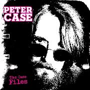CASE, PETER - CASE FILES