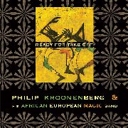 KROONENBERG, PHILIP -& HIS AFRICAN EUROPEAN MAGIC BAND- - READY FOR TAKE OFF