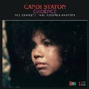 STATON, CANDI - EVIDENCE: THE COMPLETE FAME RECORDS