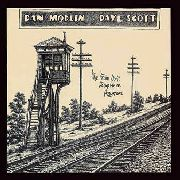 MODLIN, DAN/DAVE SCOTT - THE TRAIN DON'T STOP HERE ANYMORE