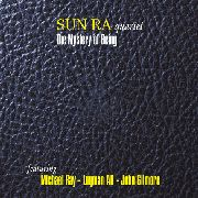 SUN RA QUARTET - THE MYSTERY OF BEING (3LP)