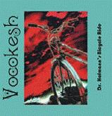 VOCOKESH - DR. HOFMANN'S BICYCLE RIDE
