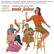 JACKSON, WANDA - THERE'S A PARTY GOIN' ON (USA)