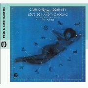ADDERLEY, CANNONBALL - LOVE, SEX & THE ZODIAC