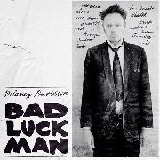 DAVIDSON, DELANEY - BAD LUCK MAN (+CD)