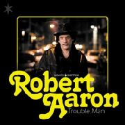 AARON, ROBERT - TROUBLE MAN