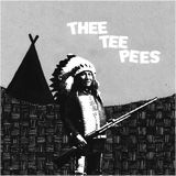 THEE TEEPEES - YOU'RE A TURD/DO THE SMOG