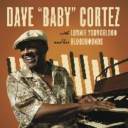 "CORTEZ, DAVE ""BABY"" -& LONNIE YOUNGBLOOD & HIS BLOODHOUNDS- - DAVE 'BABY' CORTEZ WITH LONNIE..."