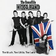 INCREDIBLE KIDDA BAND - TOO MUCH, TOO LITTLE, TOO LATE (2LP)