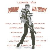 HALLYDAY, JOHNNY - L'EPOPEE TWIST, VOL. 3