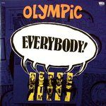 OLYMPIC - EVERYBODY! (2LP)