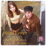MESSIS, PAUL -& JESSICA WINTER- - SUNFLOWER/AS NIGHTMARES TURN TO...