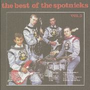 SPOTNICKS - BEST OF, VOL. 2