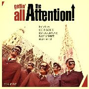 ATTENTION! - GETTIN' ALL