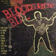 BLOODSHOT BILL - THE OUT OF THIS WORLD SOUNDS OF