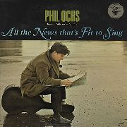 OCHS, PHIL - ALL THE NEWS THAT'S FIT TO SING (120GR)