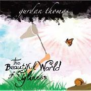 GURDAN, THOMAS - THIS BEAUTIFUL WORLD OF UGLINESS