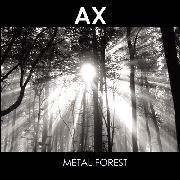 AX - METAL FOREST
