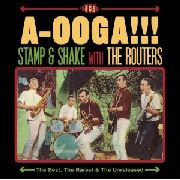 ROUTERS - A-OOGA!! STAMP & SHAKE WITH THE...