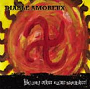DIABLE AMOREUX - BY ANY OTHER NAME SUNWHEEL