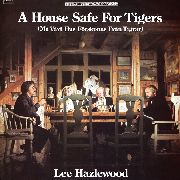 HAZLEWOOD, LEE - A HOUSE SAFE FOR TIGERS O.S.T.