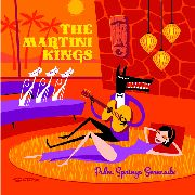 MARTINI KINGS - PALM SPRINGS SERENADE