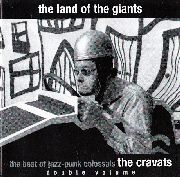 CRAVATS - THE LAND OF THE GIANTS (2CD)