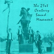 21ST CENTURY SOUND MOVEMENT - 21ST CENTURY SOUND MOVEMENT