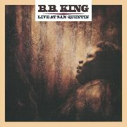KING, B.B. - LIVE AT SAN QUENTIN