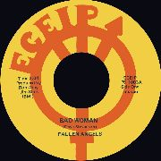 FALLEN ANGELS/RIC GARY - BAD WOMAN/PIMPLES AND BRACE