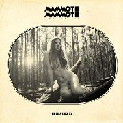 MAMMOTH MAMMOTH - VOLUME III: HELL'S LIKELY