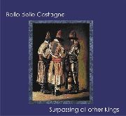 BALLO DELLE CASTAGNE - (BLACK) SURPASSING ALL OTHER KINGS
