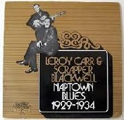 CARR, LEROY -& SCRAPPER BLACKWELL- - NAPTOWN BLUES 1929-1934